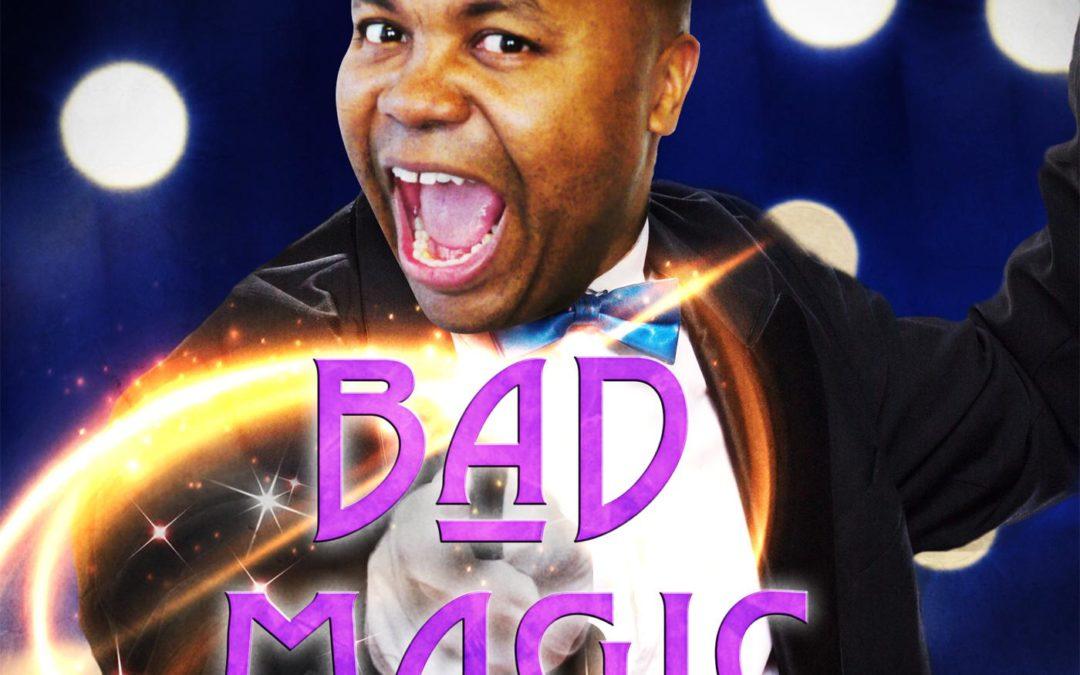 Bad Magic – Snap Special